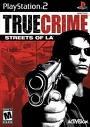 TRUE CRIME 1 : STREETS OF LA