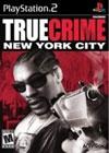 TRUE CRIME 2 : NEW YORK CITY